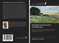 Bookcover of Empujado al borde de la incertidumbre