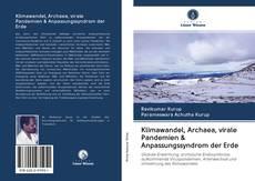 Bookcover of Klimawandel, Archaea, virale Pandemien & Anpassungssyndrom der Erde