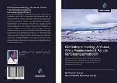 Обложка Klimaatverandering, Archaea, Virale Pandemieën & Aardse Aanpassingssyndroom