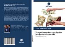 Portada del libro de Unternehmenskommunikation von Banken in der DRK