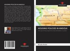 Bookcover of HOUSING POLICIES IN ANGOLA