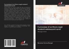 Couverture de Il processo di scrittura negli studenti adolescenti sordi