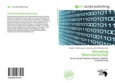 Threading (Manufacturing) kitap kapağı