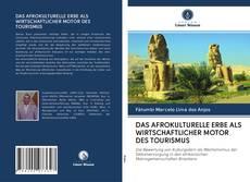 Portada del libro de DAS AFROKULTURELLE ERBE ALS WIRTSCHAFTLICHER MOTOR DES TOURISMUS
