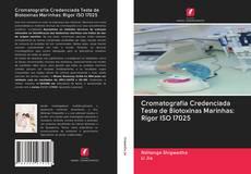 Capa do livro de Cromatografia Credenciada Teste de Biotoxinas Marinhas: Rigor ISO 17025