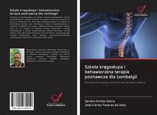 Szkoła kręgosłupa i behawioralna terapia poznawcza dla Lombalgii的封面