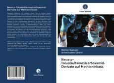Обложка Neue p-Toluolsulfamoylcarboxamid-Derivate auf Methioninbasis