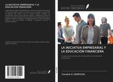 Borítókép a  LA INICIATIVA EMPRESARIAL Y LA EDUCACIÓN FINANCIERA - hoz