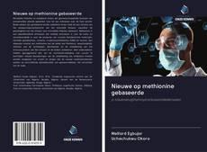 Bookcover of Nieuwe op methionine gebaseerde
