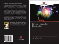 Buchcover von Cerveau : nouvelles découvertes