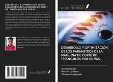 Borítókép a  DESARROLLO Y OPTIMIZACIÓN DE LOS PARÁMETROS DE LA MÁQUINA DE CORTE DE TRIÁNGULOS POR CUÑAS - hoz