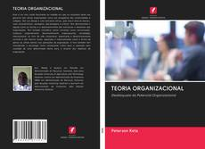 Capa do livro de TEORIA ORGANIZACIONAL