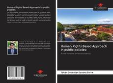 Bookcover of Human Rights Based Approach in public policies: