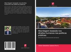 Bookcover of Abordagem baseada nos direitos humanos nas políticas públicas: