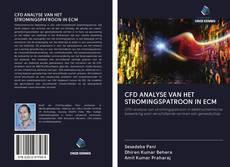Bookcover of CFD ANALYSE VAN HET STROMINGSPATROON IN ECM