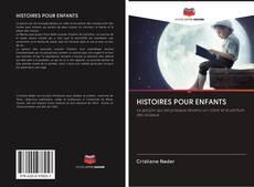 Bookcover of HISTOIRES POUR ENFANTS