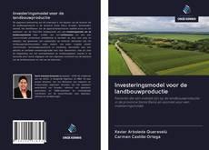 Bookcover of Investeringsmodel voor de landbouwproductie