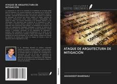 Bookcover of ATAQUE DE ARQUITECTURA DE MITIGACIÓN