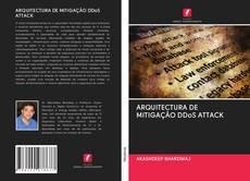 Borítókép a  ARQUITECTURA DE MITIGAÇÃO DDoS ATTACK - hoz