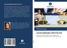 LEGALISIERUNG DER POLITIK的封面