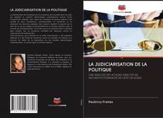 Couverture de LA JUDICIARISATION DE LA POLITIQUE