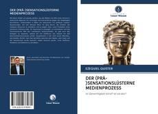 Portada del libro de DER (PRÄ-)SENSATIONSLÜSTERNE MEDIENPROZESS