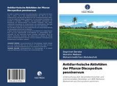 Обложка Antidiarrhoische Aktivitäten der Pflanze Discopodium penninervum