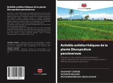 Bookcover of Activités antidiarrhéiques de la plante Discopodium penninervum