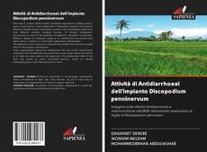 Bookcover of Attività di Antidiarrhoeal dell'impianto Discopodium penninervum