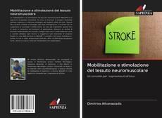Copertina di Mobilitazione e stimolazione del tessuto neuromuscolare