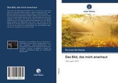 Bookcover of Das Bild, das mich anschaut