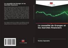 Couverture de La causalité de Granger et les marchés financiers