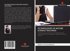 Bookcover of TECHNOLOGIES IN NATURE SCIENCE TEACHING: