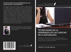 Portada del libro de TECNOLOGÍAS EN LA ENSEÑANZA DE LAS CIENCIAS DE LA NATURALEZA: