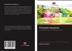 Buchcover von Protection biopolaire
