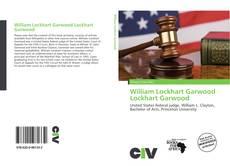 Couverture de William Lockhart Garwood Lockhart Garwood