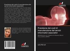 Bookcover of Previsione dei costi di manutenzione dei servizi informatici associativi
