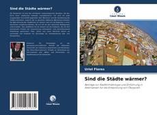 Portada del libro de Sind die Städte wärmer?