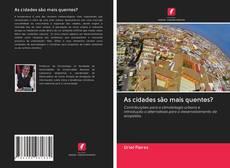Capa do livro de As cidades são mais quentes?