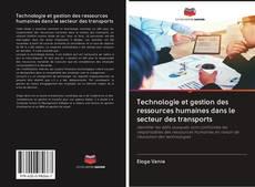 Bookcover of Technologie et gestion des ressources humaines dans le secteur des transports