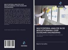 Bookcover of MULTICRITERIA-ANALYSE IN DE BESLUITVORMING OVER DUURZAME ENGINEERING