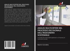 Copertina di ANALISI MULTICRITERI NEL PROCESSO DECISIONALE DELL'INGEGNERIA SOSTENIBILE