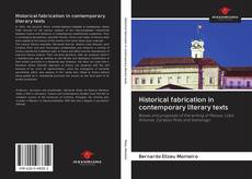 Bookcover of Historical fabrication in contemporary literary texts