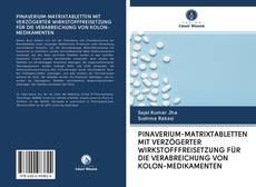 PINAVERIUM-MATRIXTABLETTEN MIT VERZÖGERTER WIRKSTOFFFREISETZUNG FÜR DIE VERABREICHUNG VON KOLON-MEDIKAMENTEN的封面