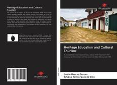 Heritage Education and Cultural Tourism的封面