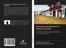 Educazione al patrimonio e turismo culturale的封面