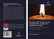 Capa do livro de De Zeven (07) Zinnen van de uitverkorenen, heiligen en geliefden van God