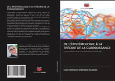 Buchcover von DE L'ÉPISTÉMOLOGIE À LA THÉORIE DE LA CONNAISSANCE