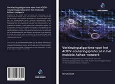 Bookcover of Verkiezingsalgoritme voor het AODV-routeringsprotocol in het mobiele Adhoc-netwerk