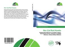 Bookcover of Nor Cal Red Hawks